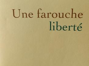 Une farouche liberté - Chronique du livre sur Gisèle Halimi par Annick Cojean