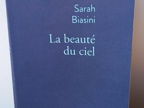 La Beauté du ciel - Chronique du livre de Sarah Biasini