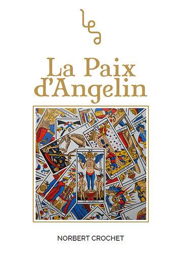 La Paix d'Angelin, roman de Norbert Crhet