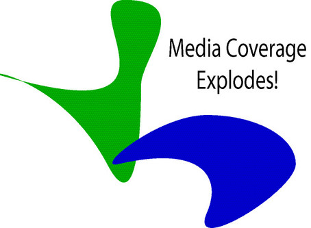 Media Coverage Explodes
