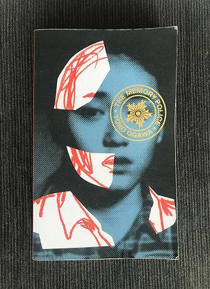 The Memory Police ( Yoko Ogawa )