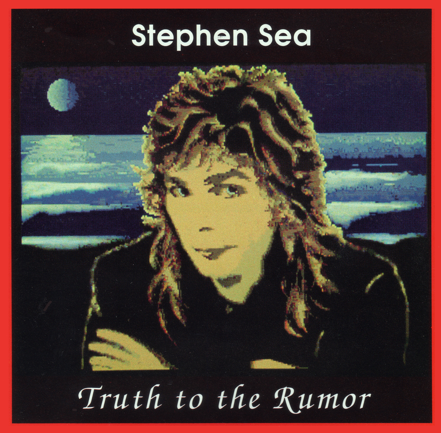 Truth to the Rumor by Stephen Sea