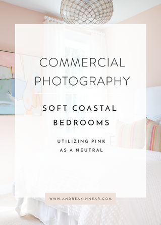 SOFT COASTAL BEDROOMS: UTILIZING PINK AS A NEUTRAL
