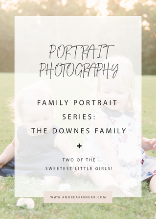 PORTRAIT SERIES: THE DOWNES FAMILY