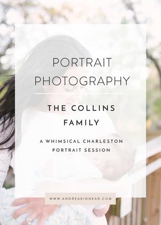 COLLINS FAMILY PORTRAIT SESSION