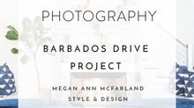 COMMERCIAL PHOTOGRAPHY: BARBADOS DRIVE PROJECT BY MEGAN ANN MCFARLAND STYLE & DESIGN