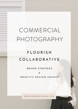COMMERCIAL PHOTOGRAPHY: FLOURISH COLLABORATIVE
