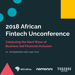 African Fintech Unconference 2018 Set to Boost Industry Collaboration