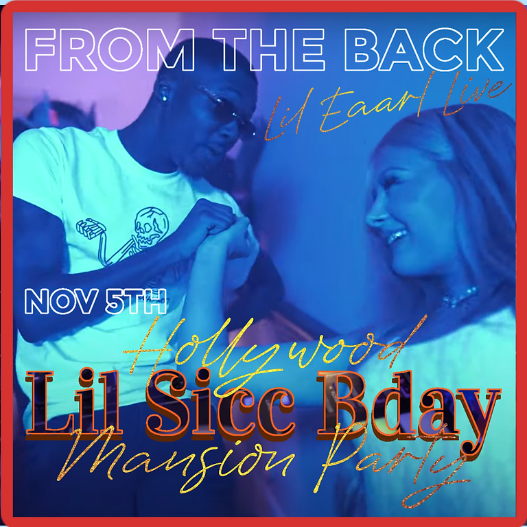Lil Eaarl Live @LilSicc Bday Hollywood Mansion Party