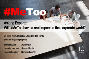 Asking Experts: Will #MeToo Have a Real Impact in the Corporate World?
