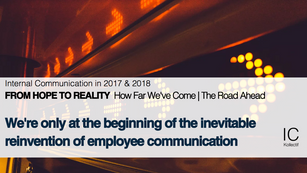 We're Only at the Beginning of the Inevitable Reinvention of Employee Communication