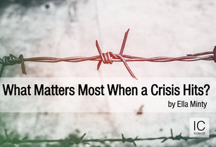 What Matters Most When a Crisis Hits?