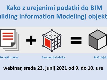 Kako z urejenimi podatki enostavneje do BIM (Building InformationModelling) objektov