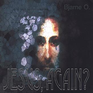 Jesus again
