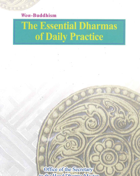 The Essential Dharmas of Daily Practice.