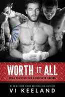 Worth it All (MMA Complete Series)