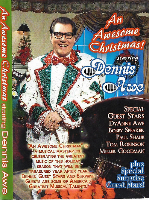 An Awesome Christmas starring Dennis Awe