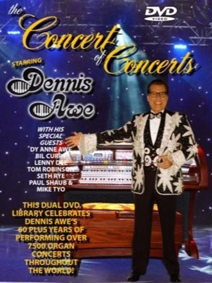 Concert of Concerts with Dennis Awe
