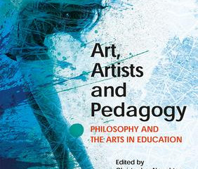 The principal arguments in Art, Artists and Pedagogy