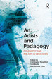 Review: Art, Artists and Pedagogy