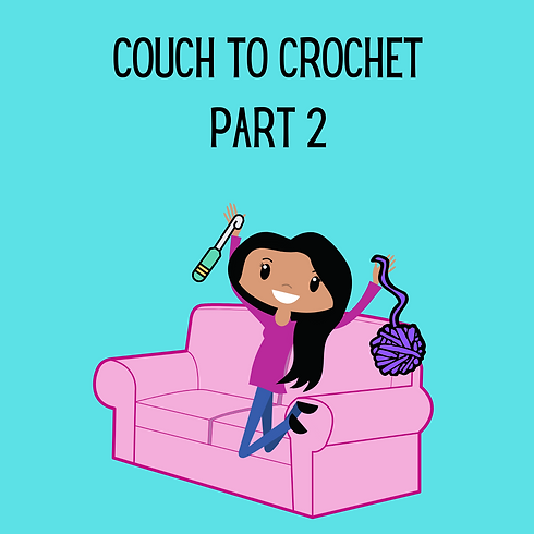 Couch to Crochet Image Part2.png