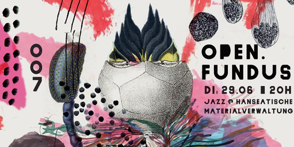 open.fundus 007 - Jazz @ Hanseatische Materialverwaltung