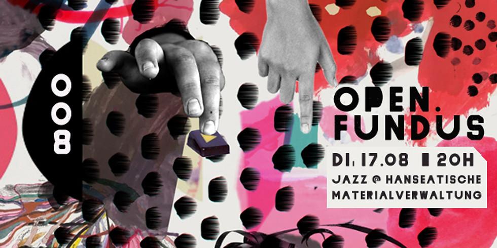 open.fundus 008 - Jazz @ Hanseatische Materialverwaltung
