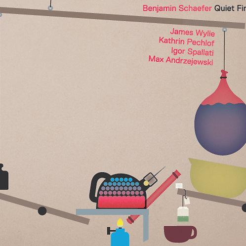 Benjamin Schaefer - Quiet Fire (CD)