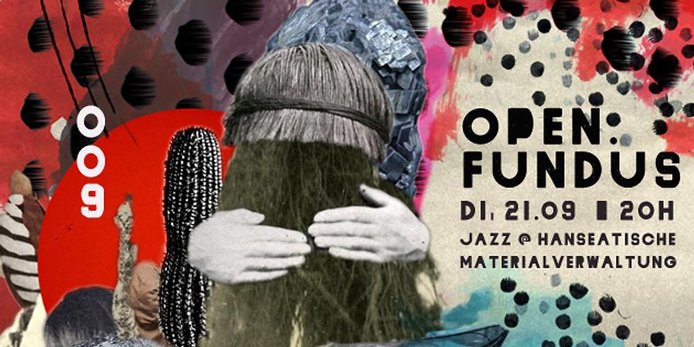 open.fundus 009 - Jazz @ Hanseatische Materialverwaltung