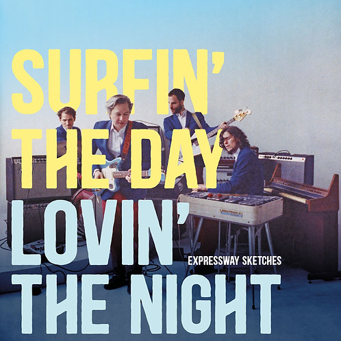 Expressway Sketches - Surfin' the Day, Lovin' the Night (CD)
