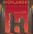 Roger Bellon, Composer, Music, Soundtrack, Highlander, Opera, Immortal, Celtic
