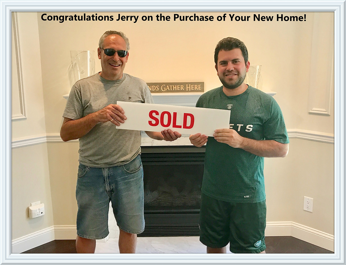 Congrats Jerry on Your New Home!