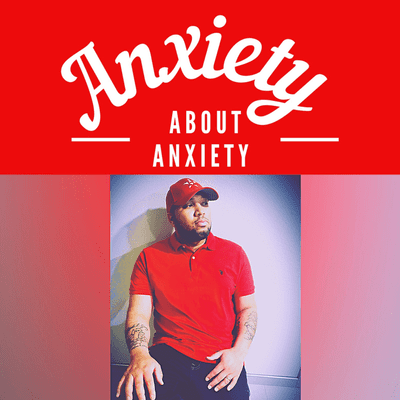 Anxiety About Anxiety Podcast