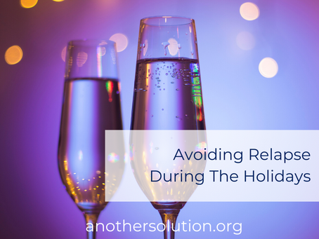Avoiding Relapse During The Holidays