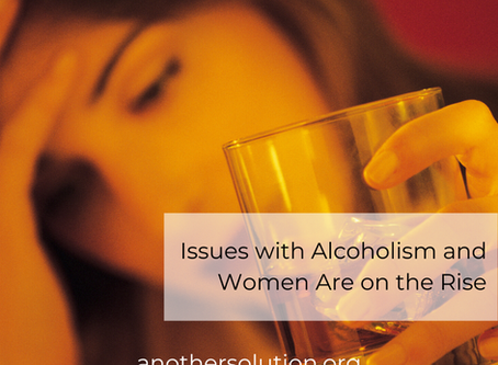 Issues with Alcoholism and Women Are on the Rise