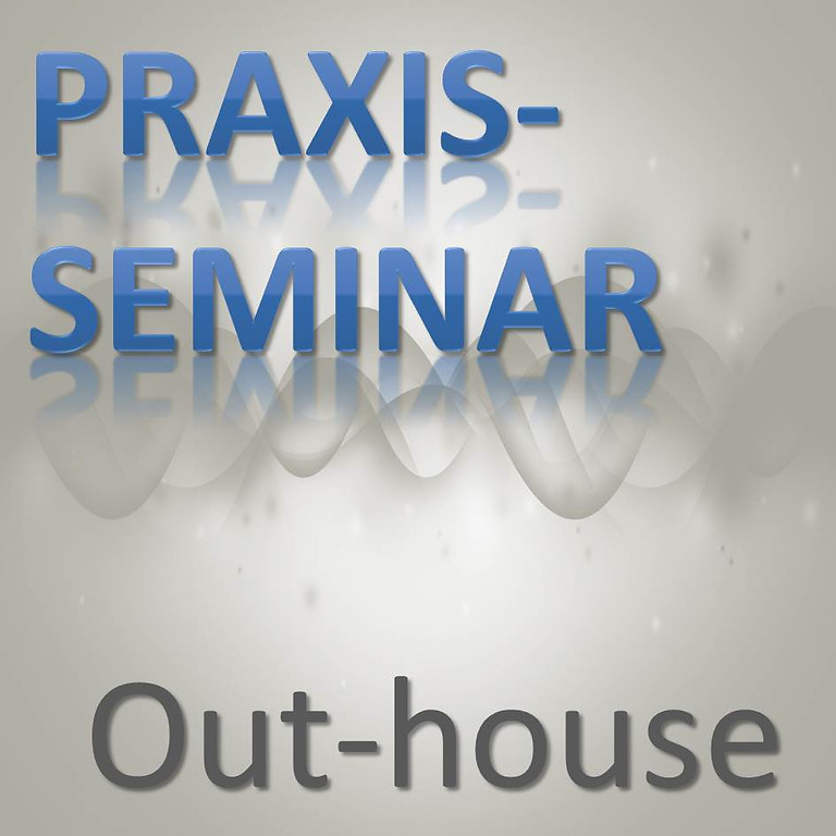 "Praxis-Seminar ""Raumakustik 01"" OUTHOUSE"