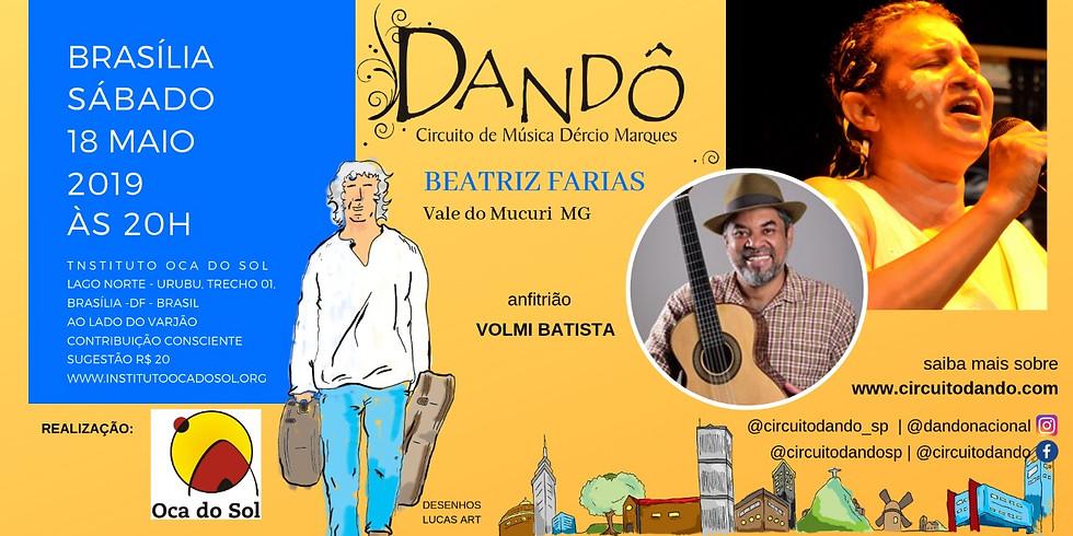 Circuito de Música Dandô com Beatriz Farias e Anfitrião Volmi Batista