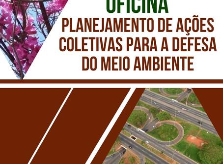 Oficina planejamento de ações coletivas para a defesa do meio ambiente