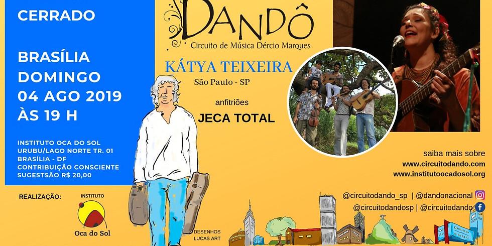 Dandô Brasília - Kátya Teixeira e anfitriões Jeca Total