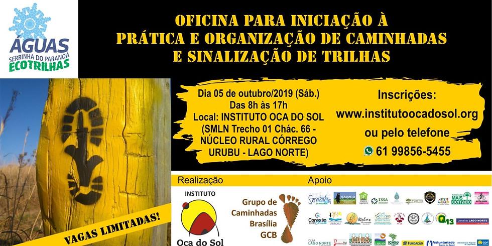 Oficina para iniciação e organização à prática de caminhadas e sinalização de Trilhas