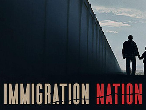 Immigrant Nation: A Broken System and Episode Breakdown