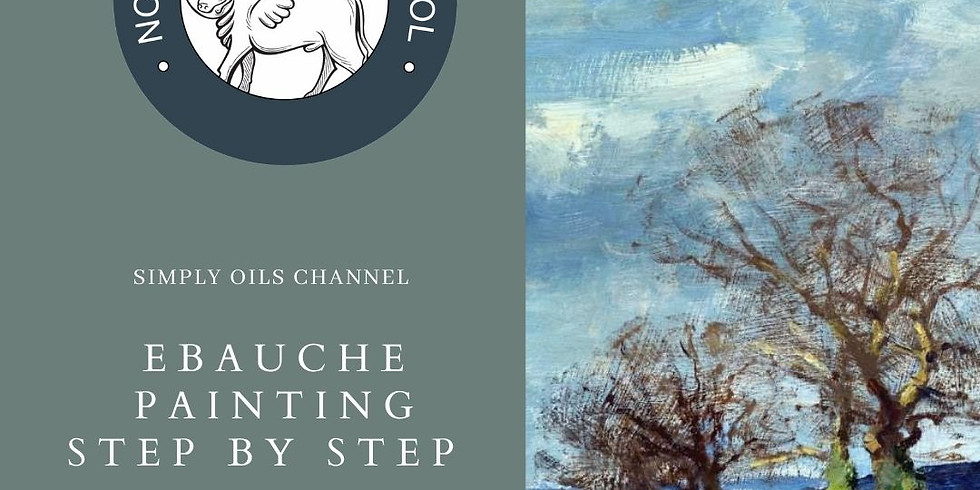 Simply Oils Channel: Ebauche Painting step by step.  (27 Oct)