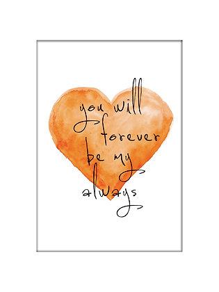 Unframed: You will Forever