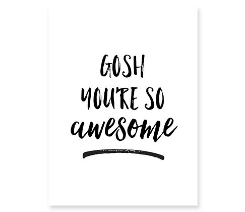 Gosh You're So Awesome: Set of 3