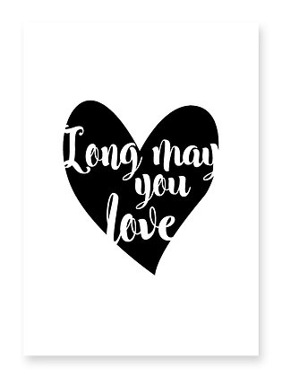 Long May You Love