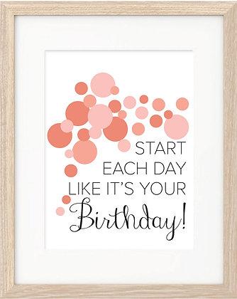 Start Each Day [Pink]
