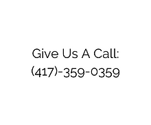 Give Us A Call_ (417)-359-0359.png