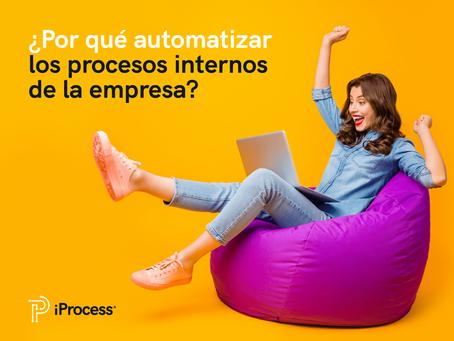 ¿Por qué automatizar los procesos internos de la empresa?
