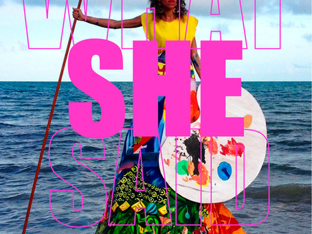UPCOMING GROUP EXHIBITION: What She Said @ ace/121 Gallery in Glendale, CA