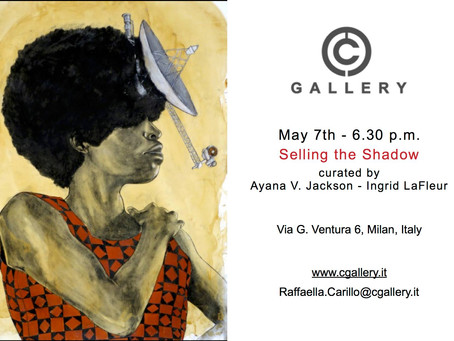 Selling the Shadow exhibition travels to Milan's New C-Gallery!